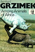 Among the Animals of Africa