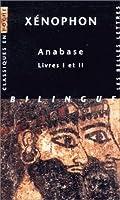 Xenophon, Anabase: Livres I-II (Classiques en Poche)