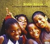 Sister Bossa, Vol. 7