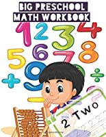 Big Preschool Math Workbook: Math Activity Book and Number Tracing Ages 2-4, Counting and Color by Number Activities, Preschool Numbers Workbook ( mathematical game, addition subtraction workbook ), math for kindergarten with 100 page 8.5 x 11 inches.