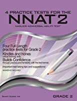 4 Practice Tests for the NNAT2 - Grade 2 (Level C): FOUR FULL LENGTH Practice Tests for GRADE 2 [並行輸入品]
