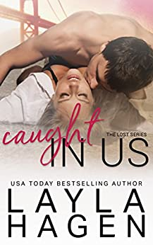 Caught in Us (Lost Book 3) by [Hagen, Layla]