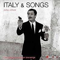 Italy & Songs: Jealous Attitude