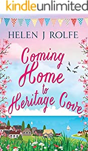 Coming Home to Heritage Cove: A delightfully romantic summer read (Heritage Cove, Book 1) (English Edition)