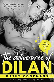 The Deliverance of Dilan (The Syndicate Series Book 4) by [Coopmans, Kathy]