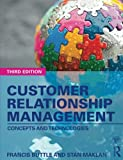 Cover of Customer Relationship Management: Concepts and Technologies