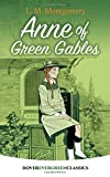 Anne of Green Gables (Dover Children's Evergreen Classics)