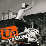 U2 Go Home: Live From Slane Castle [DVD] [Import] 画像