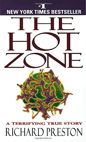 The Hot Zone: The Terrifying True Story of the Origins of the Ebola Virusの詳細を見る