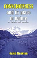 Consciousness and Its Place in Nature: Does Physicalism Entail Panpsychism?