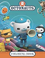 Octonauts Coloring Book: Great Coloring Pages For Kids   Ages 3-7