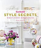 House Beautiful Style Secrets: What Every Room Needs (Housebeautiful)
