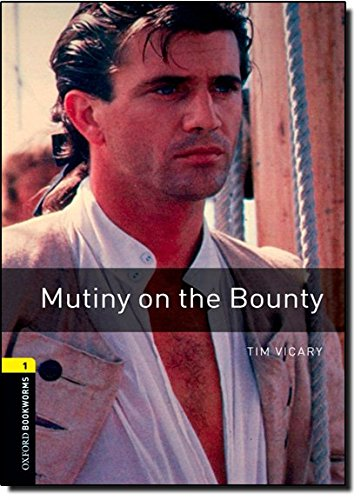 Oxford Bookworms Library 1 Mutiny on the Bounty 3rdの詳細を見る