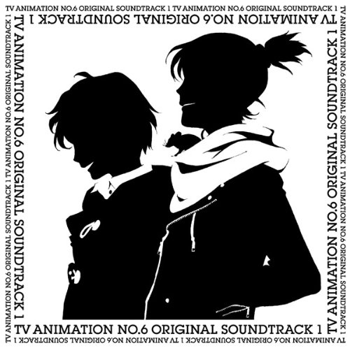 TV ANIMATION NO.6 ORIGINAL SOUNDTRACK
