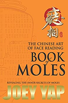 Book of Moles: Revealing The Inner Secrets of Moles by [Yap, Joey]