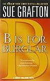 B Is for Burglar (Kinsey Millhone Mysteries (Paperback))