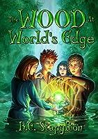 The Wood at World's Edge