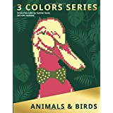 3 COLORS SERIES. ANIMALS & BIRDS: Stress-free color by number book, 3х3 mm. sections