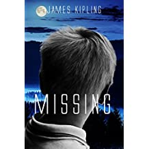 Missing: A Mystery Thriller (Kismet Trilogy #2 Book 3)