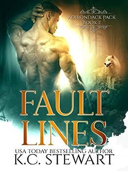 Fault Lines (Adirondack Pack Book 2) by [Stewart, K.C.]