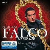 Falco . Die Biografie