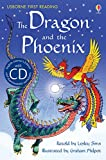 The Dragon and the Phoenix [Book with CD] (First Reading Series 2)