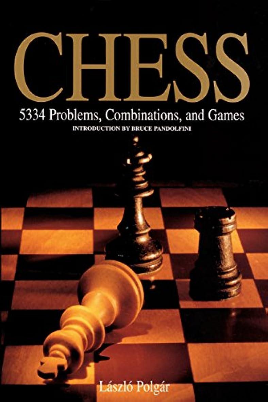 防水媒染剤。Chess: 5334 Problems, Combinations and Games (English Edition)