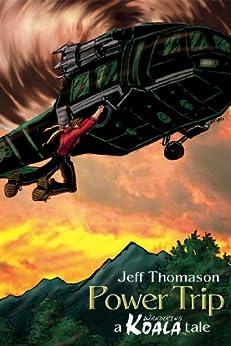 Power Trip (a Wandering Koala tale) by [Thomason, Jeff]