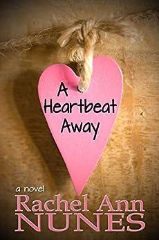 A Heartbeat Away by [Nunes, Rachel Ann]