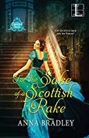 For the Sake of a Scottish Rake (Besotted Scots)
