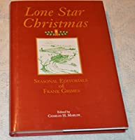 Lone Star Christmas: Seasonal Editorials of Frank Grimes