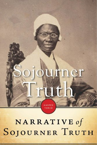 sojourner truth writings The subject of this biography, sojourner truth, as she now calls herself-but whose name, originally, was isabella-was born, as near as she can now calculate, between the years 1797 and 1800 she was the daughter of james and betsey, slaves of one colonel ardinburgh, hurley, ulster county, new york.