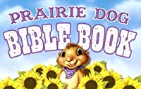 Prairie Dog Bible Book [With Stickers]