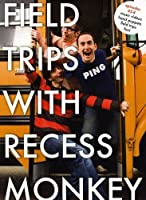 Field Trips With Recess Monkey 5-8 [DVD] [Import]