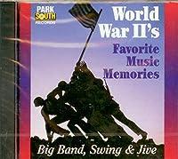 World War II's Favorite Music Memories