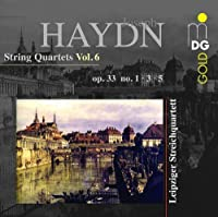 Haydn: String Quartets, Vol. 6 - Op. 33, Nos. 1 , 3 & 5 by Leipzig String Quartet (2013-12-03)
