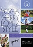 YOGA Gerry Lopez Style VOL.4 ヨギ・ロペス~ジェリー・スペシャル [DVD]