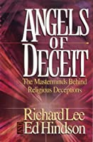 Angels of Deceit: The Masterminds Behind Religious Deceptions