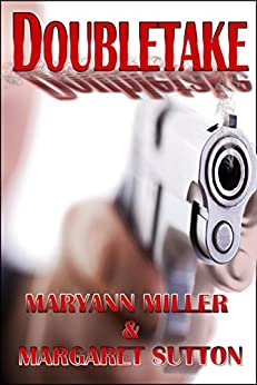Doubletake by [Miller, Maryann, Sutton, Margaret]