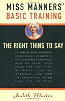 Miss Manners' Basic Training: The Right Thing to Say