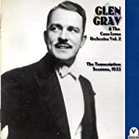 Glen Gray & The Casa Loma Orchestra 2