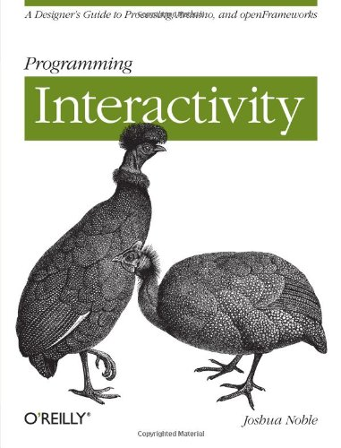 Programming Interactivity: A Designer's Guide to Processing, Arduino, and OpenFrameworksの詳細を見る