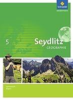 Seydlitz Geographie 5. Schuelerband. Gymnasien. Bayern: Ausgabe 2016
