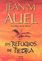 Los Refugios De Piedra / The Shelters of Stone (Hijos De La Tierra / Earth's Children)