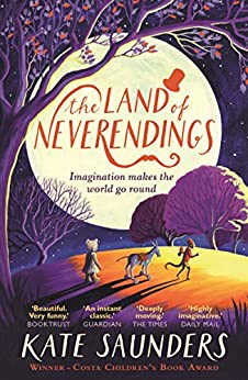 The Land of Neverendings by [Saunders, Kate]