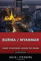 Burma/Myanmar: What Everyone Needs to KnowR by David Steinberg(2013-06-12)