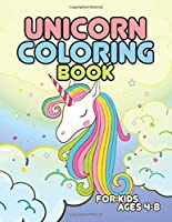 Unicorn Coloring Book for Kids Ages 4-8: Surprise Unicorns for Daughter Son in Birthday