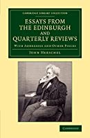 Essays from the Edinburgh and Quarterly Reviews: With Addresses and Other Pieces (Cambridge Library Collection - Astronomy)