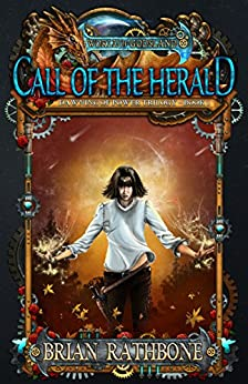 Call of the Herald: Epic Fantasy Adventure (The Dawning of Power trilogy Book 1) by [Rathbone, Brian]