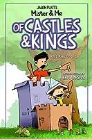Of Castles & Kings: Years 2011-2012 (Mister & Me)